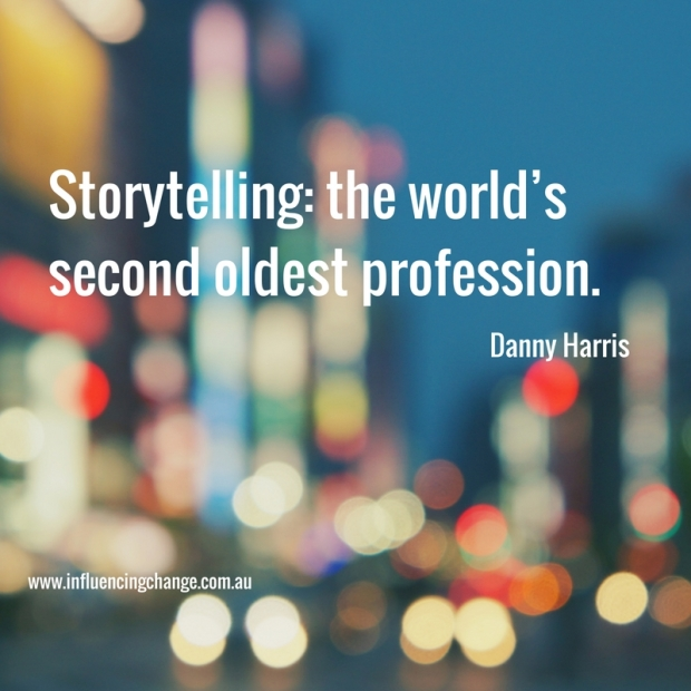 storytelling quote danny harris