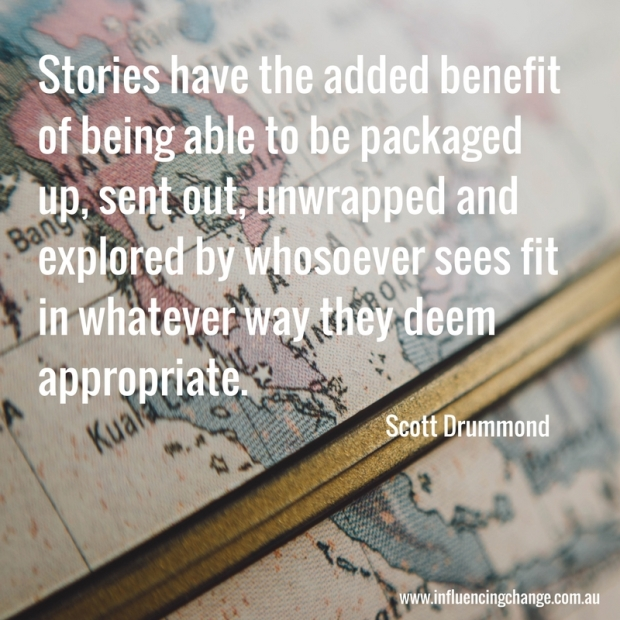 storytelling quote scott drummond