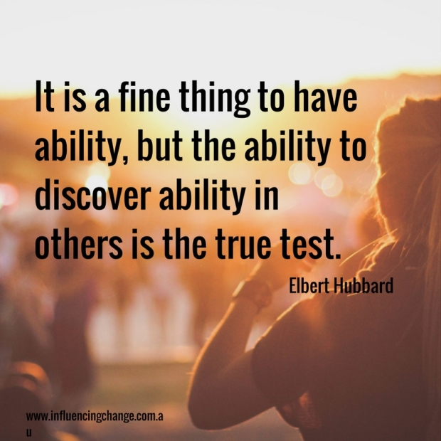 Influencing behaviour change quote talent discovery hubbard