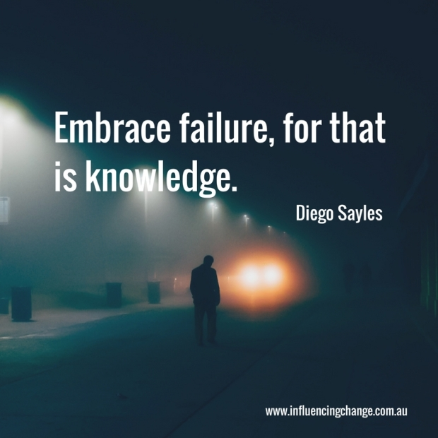 diego sayles quote failure knowledge